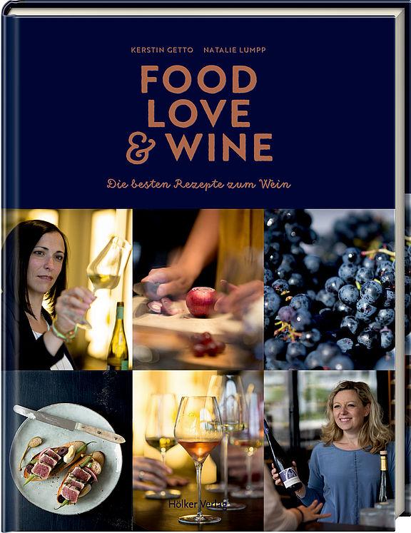 Food, Love & Wine erscheint Anfang Juli im Hölker Verlag